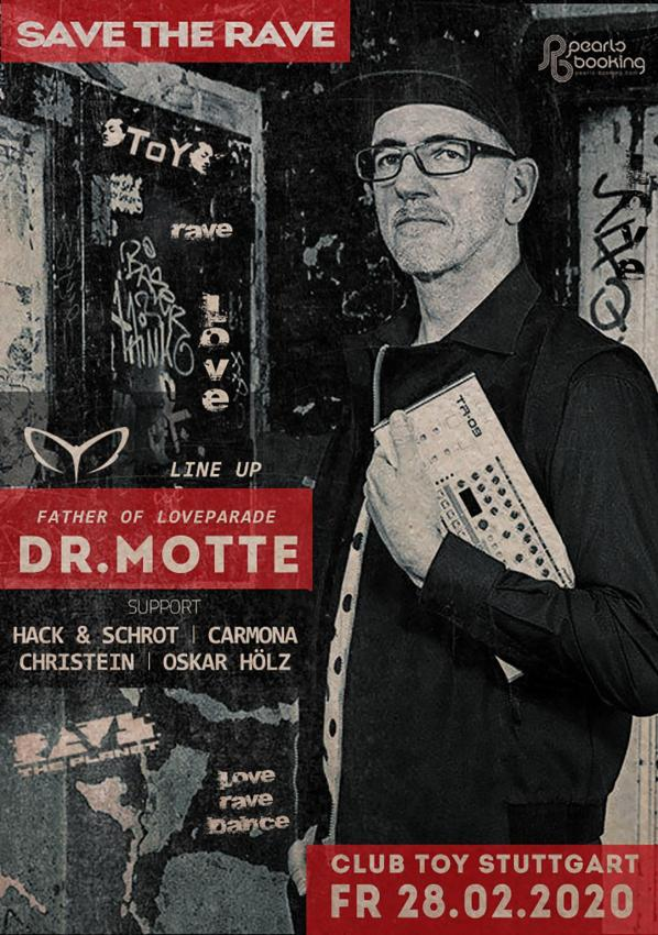 Club Toy Stuttgart - Save the rave Dr. Motte